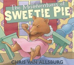 The Misadventures of Sweetie Pie by Chris Van Allsburg | Featured Book of the Day | wearewordnerds.com