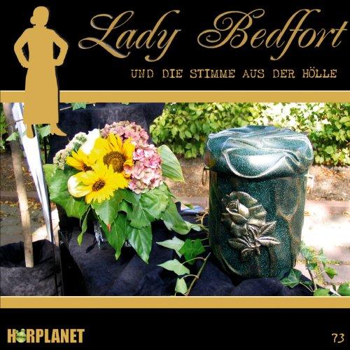 Lady Bedfort (73) Die Stimme aus der Hölle (Hörplanet)