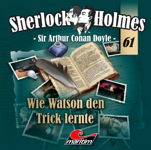 Sherlock Holmes (61) Wie Watson den Trick lernte (Maritim)