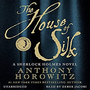 The House of Silk Audiobook
