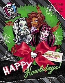 Monster High: Happy Howlidays!: A Creepy-Cool Activity Book by Pollygeist Danescary| wearewordnerds.com