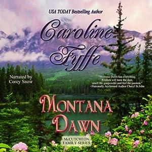 Montana Dawn (McCutcheon Family Series - Book 1) | [Caroline Fyffe]