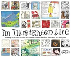 """Cover of """"An Illustrated Life: Drawing In..."""