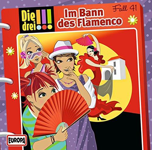 Die drei !!! (41) Im Bann des Flamenco - Europa 2016