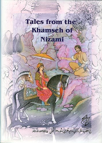 Tales from the Khamseh of Nizami