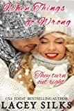 When Things Go Wrong: (prequel to Cheaters Anonymous)