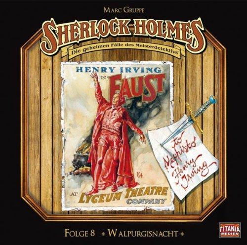 Sherlock Holmes - Die geheimen Fälle des Meisterdetektivs (8) Walpurgisnacht (Titania Medien)