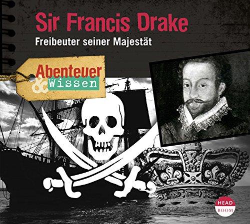 Abenteuer & Wissen - Sir Francis Drake (headroom)