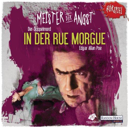 Meister der Angst - Der Doppelmord in der Rue Morgue (Random House Audio)