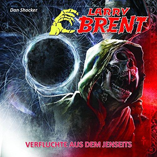 Larry Brent (18) Verfluchte aus dem Jenseits