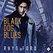 Black Dog Blues: The Kai Gracen Series, Book 1 | [Rhys Ford]