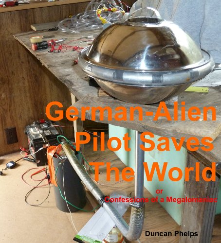 German-Alien Pilot Saves The World (Got an economy? ..solutions Book 3)