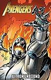 Avengers: Ultron Unbound