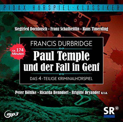 Pidax Hörspiel-Klassiker Paul Temple und der Fall in Genf