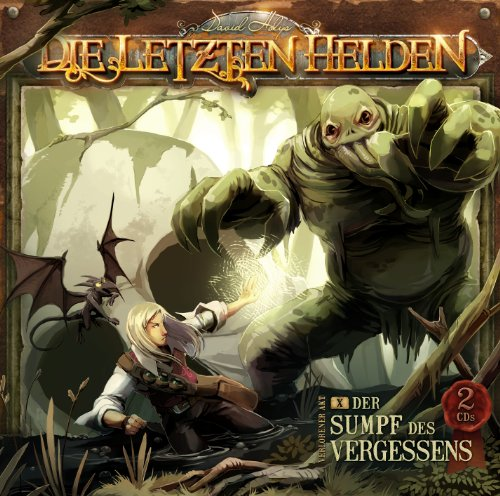 Die Letzten Helden (10) Der Sumpf des Vergessens (holysoft)