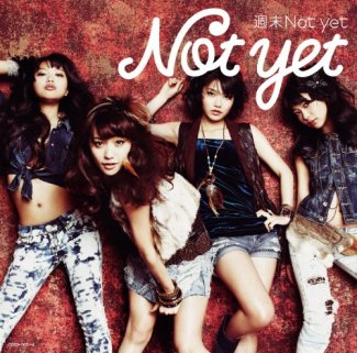 週末Not yet (DVD付)(Type-B)