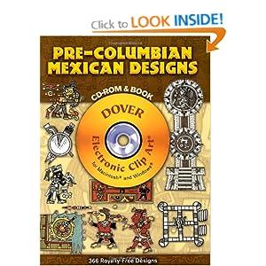 Pre-Columbian Mexican Designs (Dover Electronic Clip Art)