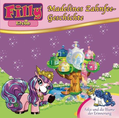Filly (10) Elves-Madelines Zahnfee-Geschichte (Europa)