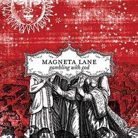 Magneta Lane