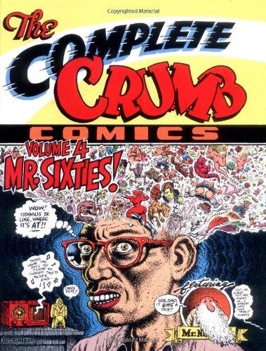 The Complete Crumb Comics Vol. 4: Mr. Sixties!