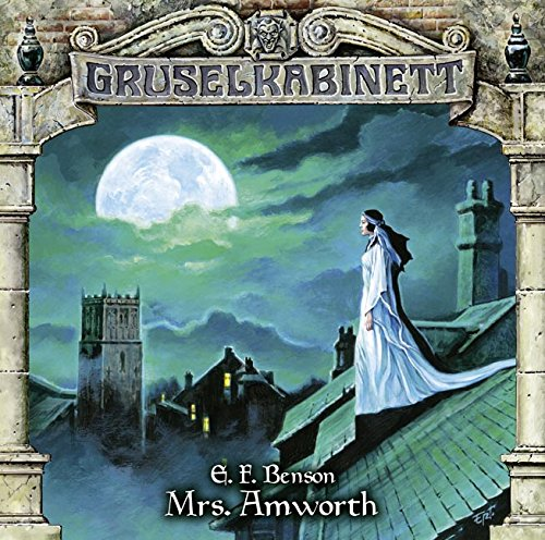 Gruselkabinett (102) Mrs. Amworth - Titania Medien 2015