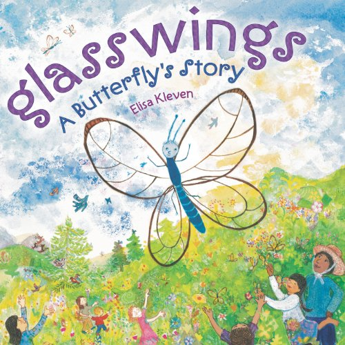 Glasswings: A Butterflys Story