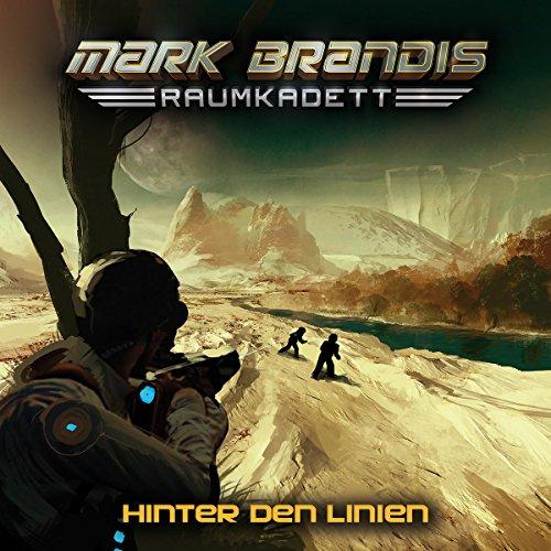 Mark Brandis: Raumkadett (4) Hinter den Linien (Folgenreich)