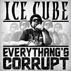 Everythang's Corrupt [Explicit]