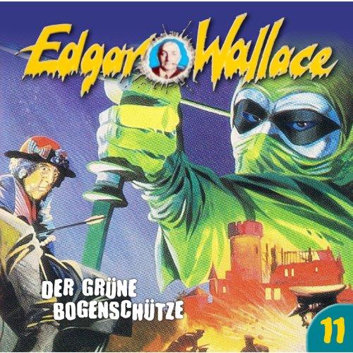 Edgar Wallace (11) Der grüne Bogenschütze - Maritim 198? / 2016