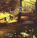 Une petite bouteille jaune par Angèle Delaunois