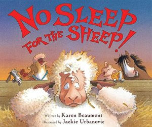 No Sleep for the Sheep! by Karen Beaumont | Featured Book of the Day | wearewordnerds.com