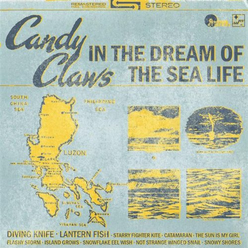 The Candy Claws - In the Dream of the Sea Life