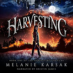 THE HARVESTING by Melanie Karsak audiobook