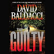 The Guilty (  UNABRIDGED) by David Baldacci Narrated by To Be Announced