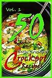 Crockpot Recipes - 50 Delicious Slow Cooker Enchilada Recipes - Enchilada Cookbook - Slow Cooking - Crockpot Cooking - Crockpot Cookbook - Slow Cooker ... (Slow Cooker Recipes - Recipe Junkies)