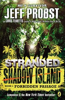 Forbidden Passage (STRANDED, SHADOW ISLAND) by Jeff Probst| wearewordnerds.com
