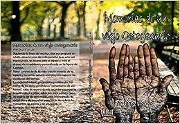 Memorias de un viejo octogenario (Libros Mablaz)