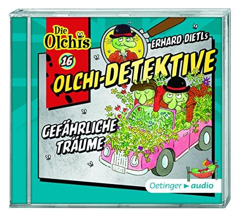 Die Olchi-Detektive (16) Gefährliche Träume - Oetinger Audio 2016