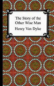 "Cover of ""The Story of the Other Wise Man..."