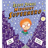 Eliot Jones: Midnight Superhero