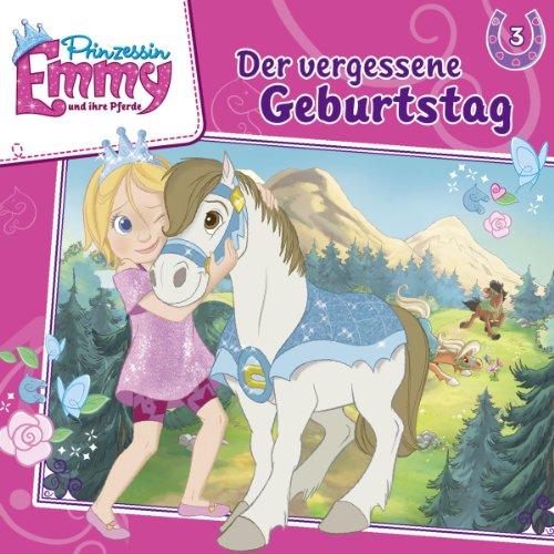 Prinzessin Emmy und ihre Pferde (3) Der vergessene Geburtstag (Kiddinx)