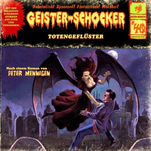 Geister-Schocker (40) Totengeflüster (Romantruhe Audio)