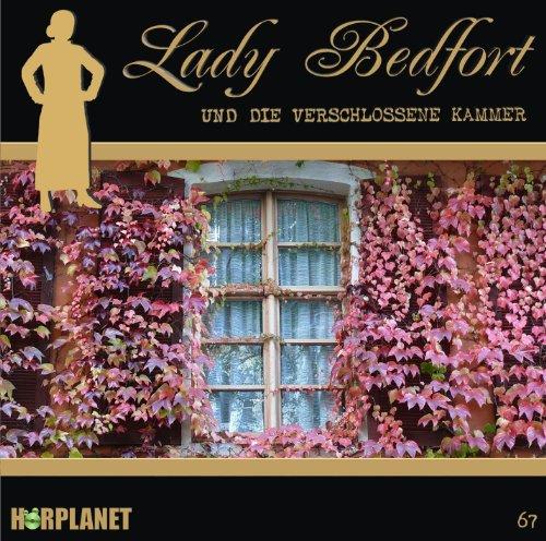 Lady Bedfort (67) und die verschlossene Kammer (Hörplanet)