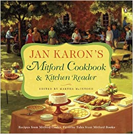 Jan Karons Mitford Cookbook And Kitchen Reader Jan Karon