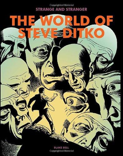 Strange and Stranger: The World of Steve Ditko by Blake Bell, Mr. Media Interviews
