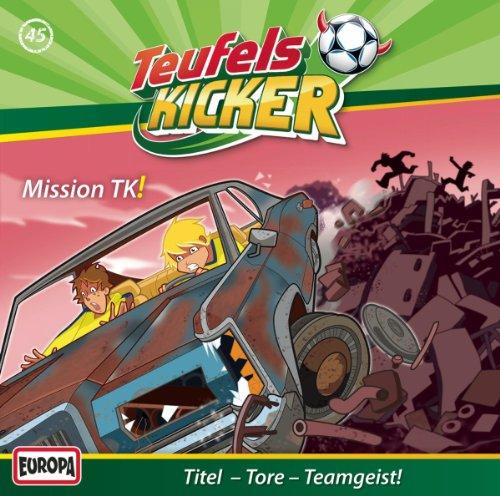Teufelskicker (45) Mission TK! (Europa)