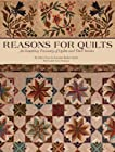 Reasons for Quilts: An Inspiring Treasury of Quilts and Their Stories