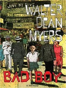 Bad Boy: A Memoir by Walter Dean Myers (1/2)