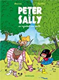 Peter et Sally, tome 2 : Peter et Sally en rajoutent une couche
