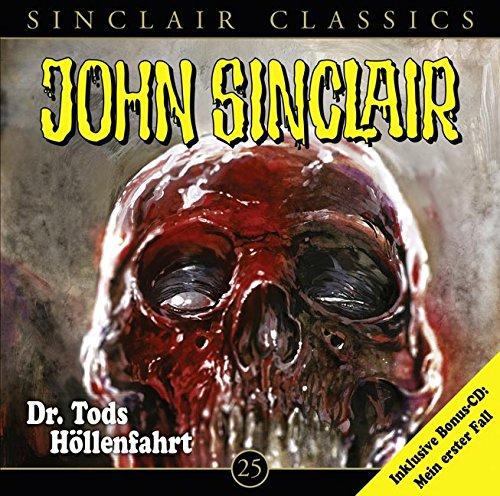 John Sinclair Classics (25) Dr. Tods Höllenfahrt - Lübbe Audio 2016